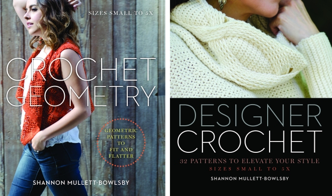 Crochet Geometry and Designer Crochet, both by Shannon Mullett-Bowlsby