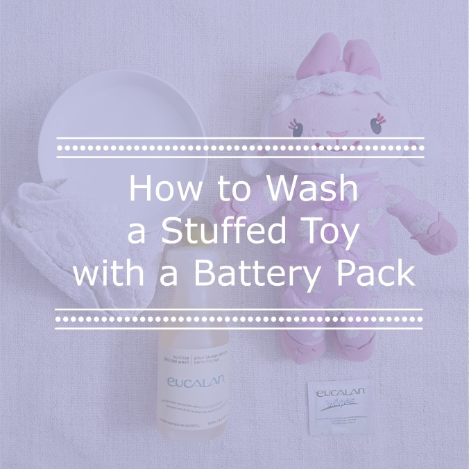 How to Wash a Toy with a Battery Pack | Eucalan.com
