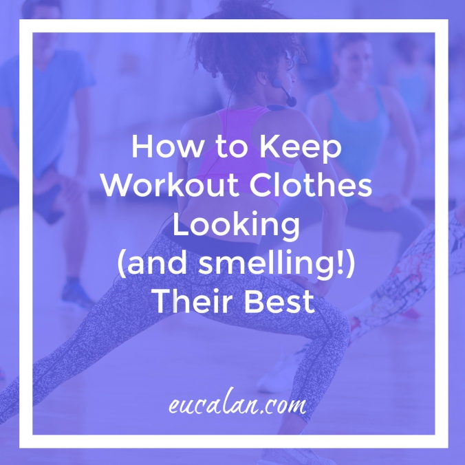 How to Keep Your Workout Clothes Looking (and Smelling ...