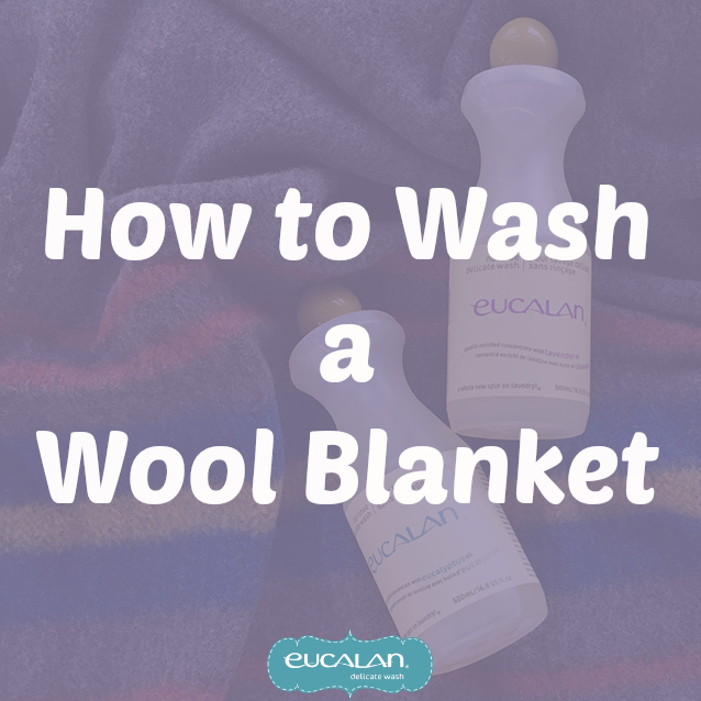 How To Wash A Wool Blanket Eucalan Delicate Wash